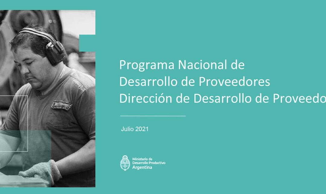 """1° Capacitación sobre la Convocatoria """"Programa Nacional de Desarrollo de Proveedores 2021"""""""